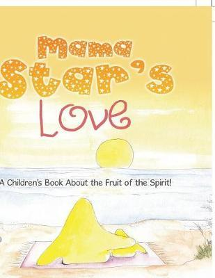 Mama Star's Love by Dr Crystal Edmister Pierson image