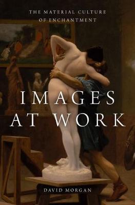 Images at Work by David Morgan
