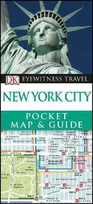 DK Eyewitness New York City Pocket Map and Guide by DK Eyewitness