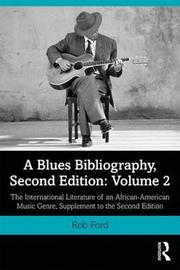 A Blues Bibliography by Rob Ford