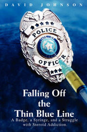 Falling Off the Thin Blue Line by David Johnson
