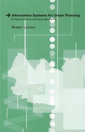 Information Systems for Urban Planning by Robert Laurini image
