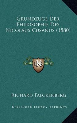 Grundzuge Der Philosophie Des Nicolaus Cusanus (1880) by Richard Falckenberg image