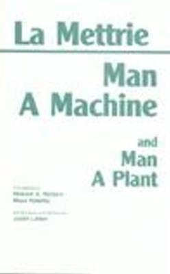 Man a Machine and Man a Plant by Julien Offroy De La Mettrie