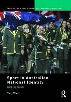 Sport in Australian National Identity by Tony Ward image