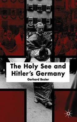 The Holy See and Hitler's Germany by Gerhard Besier image