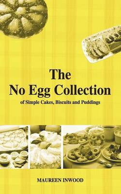 The No Egg Collection by Maureen Inwood