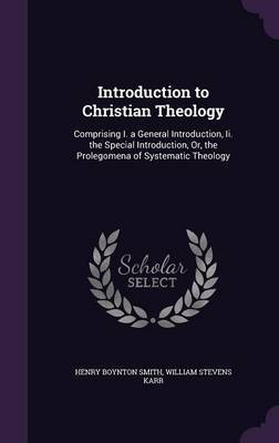 Introduction to Christian Theology by Henry Boynton Smith image