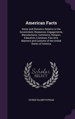 American Facts by George Palmer Putnam image
