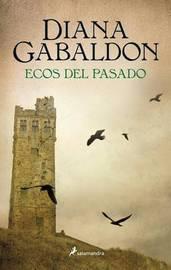 Ecos del Pasado by Diana Gabaldon