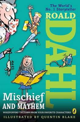 Roald Dahl's Mischief and Mayhem by Roald Dahl image
