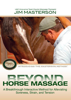 Beyond Horse Massage by Jim Masterson