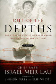 Out of the Depths by Israel Meir Lau