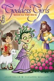 Goddess Girls #16: Medusa the Rich by Joan Holub