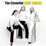 Dixie Chicks – The Essential (2CD) by Dixie Chicks