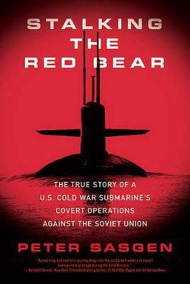 Stalking the Red Bear by Peter T. Sasgen