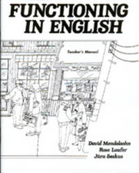 Functioning in English: Teacher's Manual by David Mendelsohn