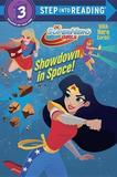 Showdown in Space! (DC Super Hero Girls) by Courtney Carbone