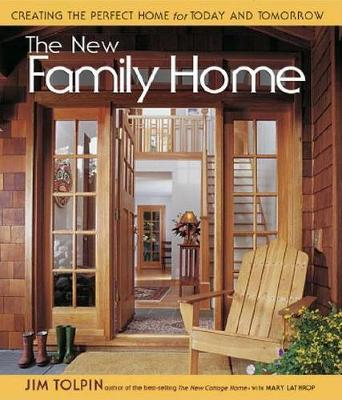 The New Family Home by Jim Toplin
