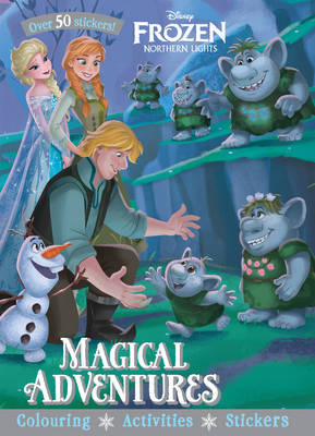 Disney Frozen Northern Lights Magical Adventures by Parragon Books Ltd