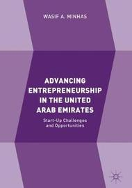 Advancing Entrepreneurship in the United Arab Emirates by Wasif A. Minhas