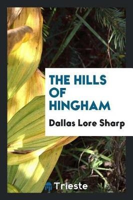 The Hills of Hingham by Dallas Lore Sharp image