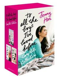 To All the Boys I've Loved Before Complete Collection by Jenny Han