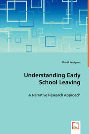 Understanding Early School Leaving by David Hodgson