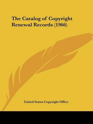 The Catalog of Copyright Renewal Records (1966) by United States Copyright Office image