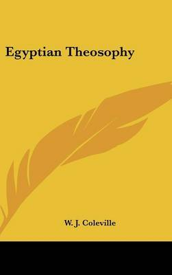 Egyptian Theosophy by W. J. Coleville image