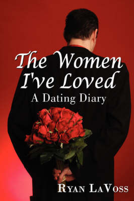 The Women I've Loved by Ryan LaVoss