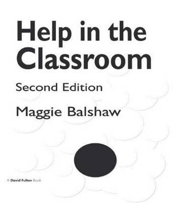 Help in the Classroom by Margaret H. Balshaw