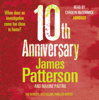 10th Anniversary: (Women's Murder Club 10) by James Patterson
