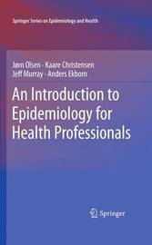 An Introduction to Epidemiology for Health Professionals by Jorn Olsen image