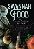 Savannah Food by Stu Card
