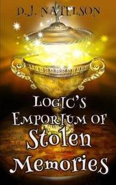 Logic's Emporium of Stolen Memories by D J Natelson image