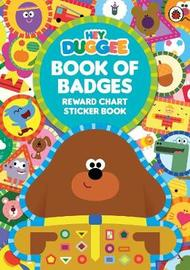 Hey Duggee: Book of Badges by Hey Duggee