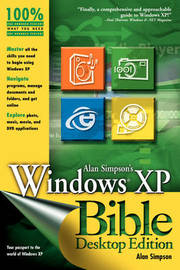 Alan Simpson's Windows XP Bible by Alan Simpson