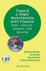 Toward a Right Relationship with Finance by Pamela Haines