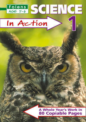 Science in Action: Bk. 1 by Helen Whittaker