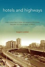 Hotels and Highways by Begum Adalet image