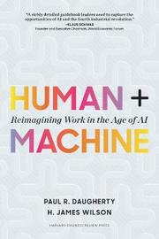 Human + Machine by H. James Wilson