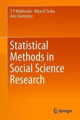 Statistical Methods in Social Science Research by S. P. Mukherjee
