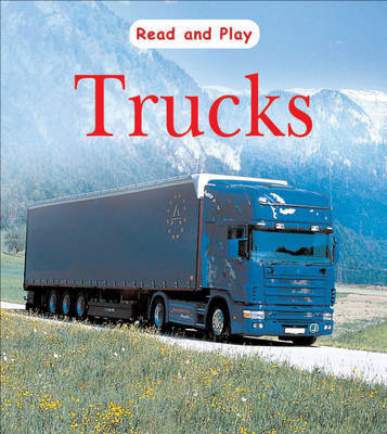 Read and Play: Trucks by Jim Pipe