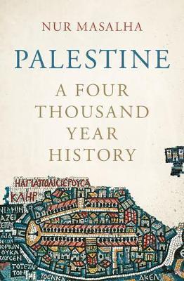 Palestine by Nur Masalha
