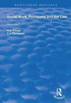 Social Work, Psychiatry and the Law by N.N. Pringle