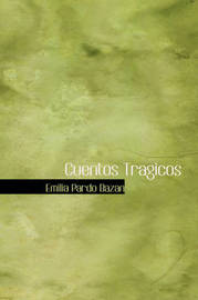 Cuentos Tragicos by Emilia Pardo Bazan image
