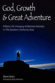 God, Growth, & Great Adventure by Steve, Sears image