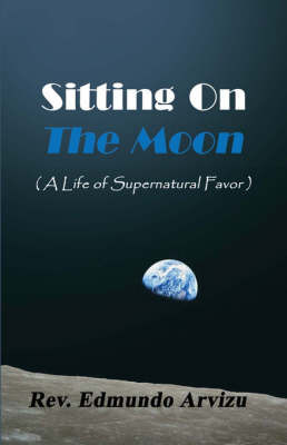 Sitting on the Moon by Rev. Edmundo Arvizu image