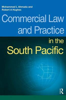Commercial Law and Practice in the South Pacific by Mohammed L. Ahmadu image
